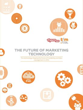 The Pure360 / TFM&A Future of Marketing Technology 2016 Report